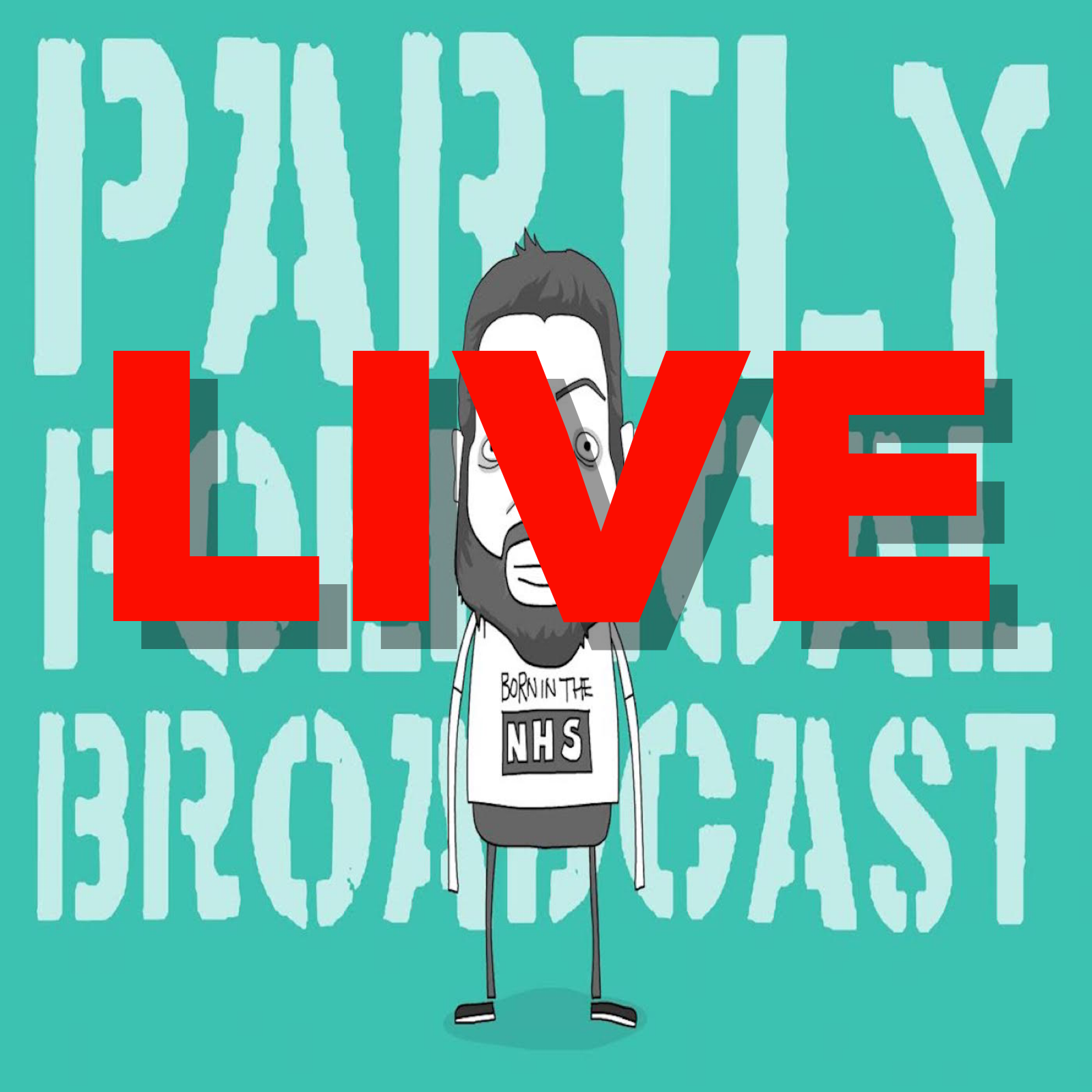 BONUS EPISODE: Partly Political Broadcast LIVE at the Leicester Comedy Festival 2021